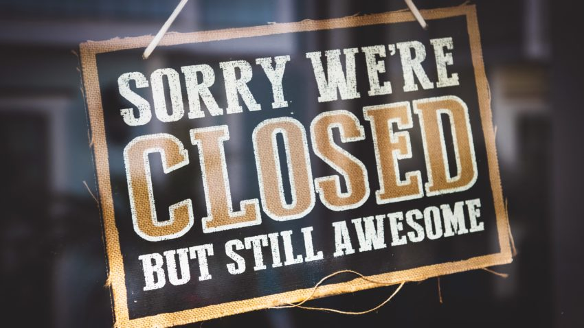 "Closed sign on a store that reads, ""Sorry we're closed - but still awesome"""